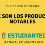 Qué son los productos notables, tipos y ejemplos